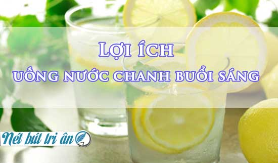 loi-ich-uong-nuoc-chanh